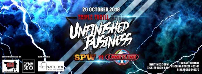 Triple Thrill Extra: Unfinished Business by Singapore Pro Wrestling @ The Pavilion at Far East Square