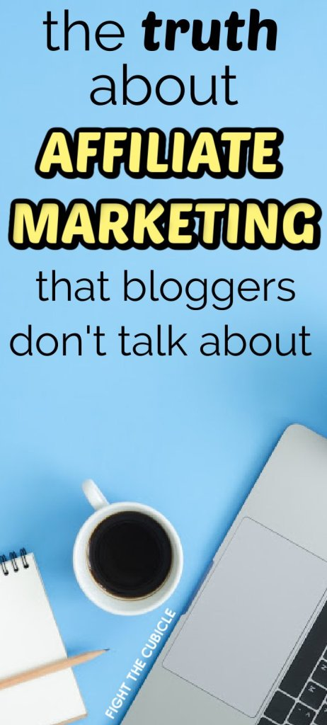 the truth about affiliate marketing that bloggers don't talk about