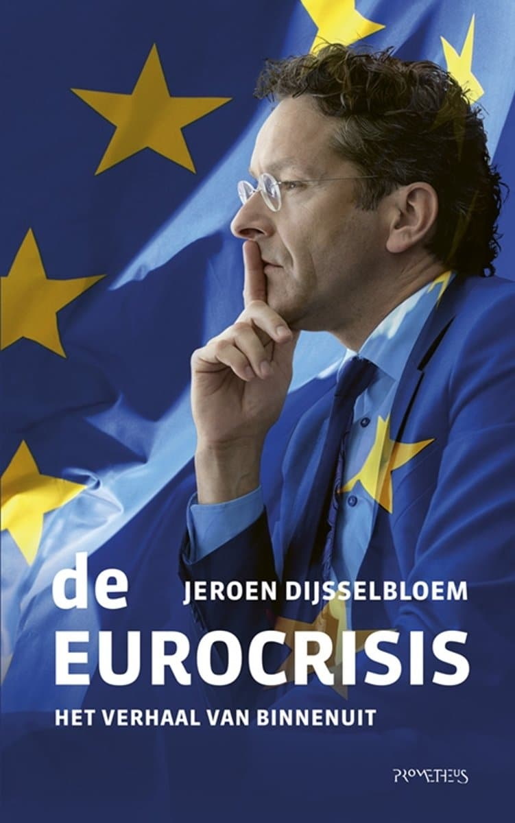 Front Cover Of The Book De Eurocrisis By Jeroen Dijsselbloem