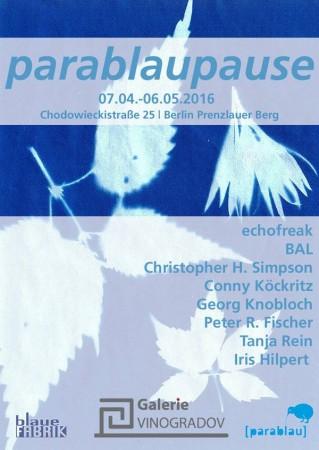 """Die beteiligten Künstler der Ausstellung """"parablaupause"""""""