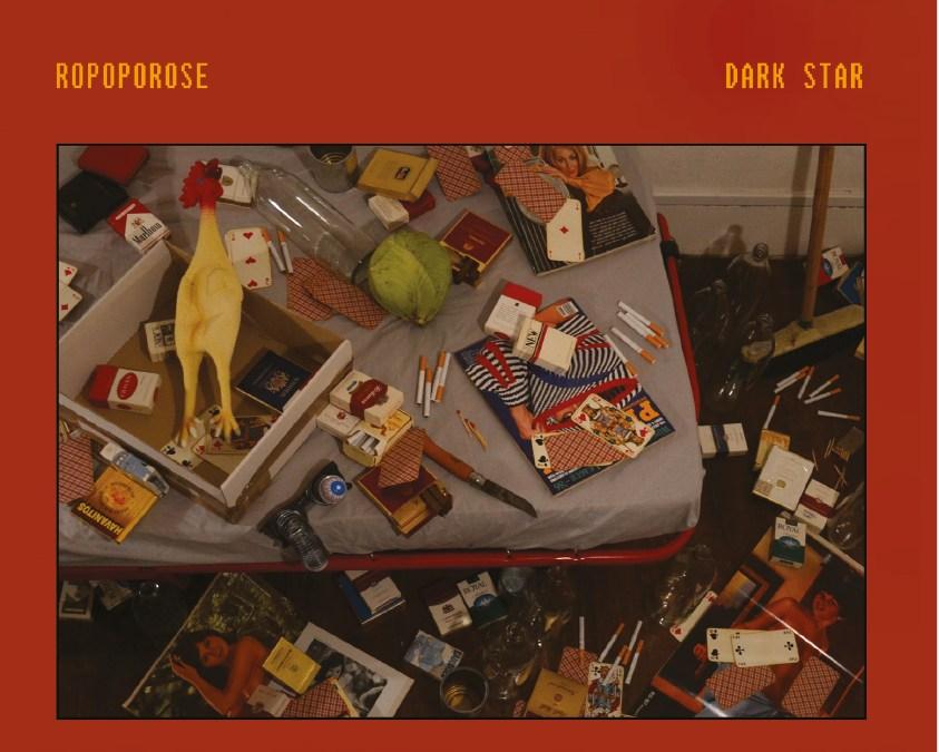 ROPOPOROSE «Dark Star» (LP)