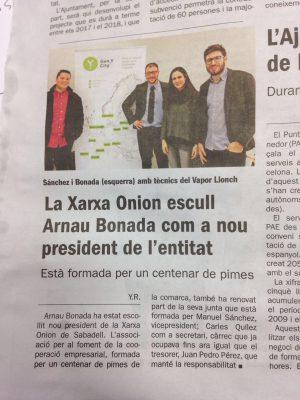 Presidència Xarxa Onion: El Diari de Sabadell es fa ressò del nomenament de l'Arnau Bonada com a nou president de la Xarxa Onion. Juny 2017.