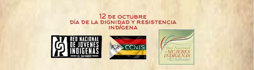 12 de Octubre, día de la dignidad y resistencia indígena