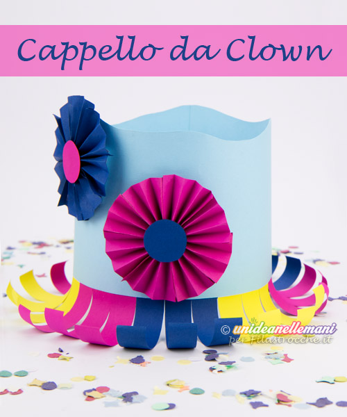 Cappello da clown: come si fa?
