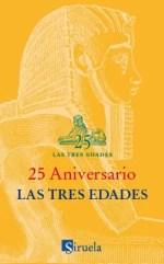 """La colección """"Las tres edades"""" apareció en Siruela en 1990 con la aspiración de dirigirse a un público de todas las edades: de 8 a 88 años,"""
