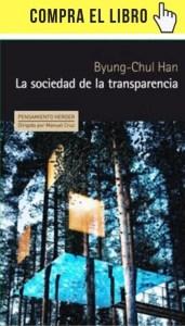 La sociedad de la transparencia, de Byung-Chul Han (Herder).
