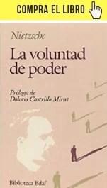 La voluntad de poder, de Nietzsche (Edaf).