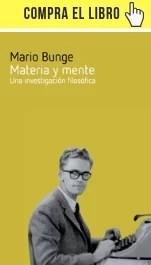 Materia y mente. Una investigación filosófica, de Bunge (Laetoli).