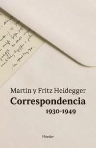 """""""La unica persona con la que en verdad puede contar es su hermano"""", explica Hannah Arendt a su marido. Lo recoge Arnulf Heidegger en el prólogo de Correspondencia. Martin y Fritz Heidegger 1930-1949, editado por Herder."""