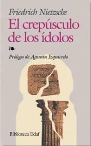 """""""El crepúsculo de los ídolos"""", de Nietzsche, publicado por Edaf."""