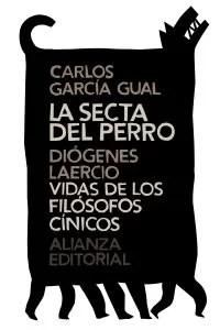"""""""La secta del perro"""", de Carlos García Gual (Alianza)"""