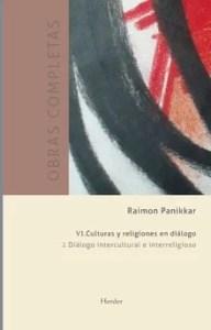 """""""Obras completas. Vol. 2: Culturas y religiones en diálogo"""", de Raimon Panikkar, publicado por Herder."""