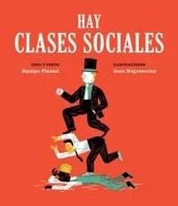 """""""Hay clases sociales"""", de Equipo Plantel, publicado por Media Vaca."""