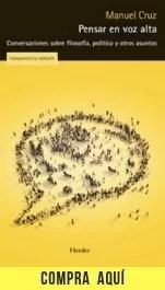 """""""Pensar en voz alta"""", de Manuel Cruz y Luis Alfonso Iglesias, publicado por Herder."""