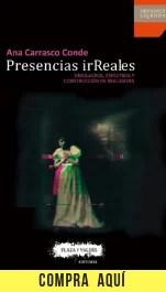 """""""Presencias irReales"""", de Ana Carrasco Conde (Plaza y Valdés)."""