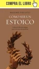 """""""Cómo ser un estoico"""", de Massimo Pigluicci (Ariel)."""