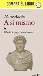 """A mi mismo"", Marco Aurelio (Edaf)"