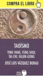 Taoísmo: Ying-Yang, Feng-Shui, Tai-Chi y Falun-Gong, de José Luis Vázquez Borau (Digital reasons)