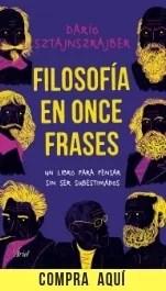 Filosofía en once frases, de Darío Sztajnszrajber, en la edición de Ariel en España.