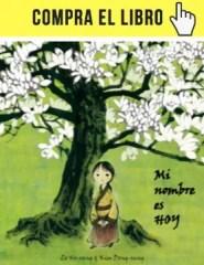 Mi vida es hoy, de Zo Ho-sang, en Cuento de luz.