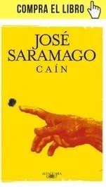 Caín, de José Saramago (Alfaguara).