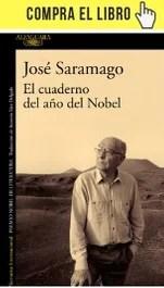El cuaderno del año del Nobel, de Saramago (Alfaguara).