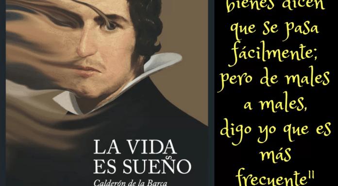 Frase filosófica Calderón de la Barca