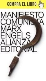 Manifiesto comunista, de Marx y Engels (Alianza).