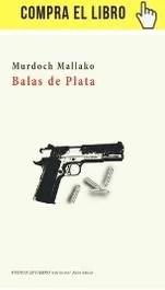 Balas de plata, de Murdoch Mallako, en Huerga&Fierro