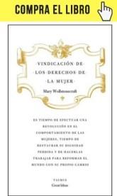 Vindicación de los derechos de la mujer, de Mary Wollstonecraft, en la colección Great ideas, de Taurus.