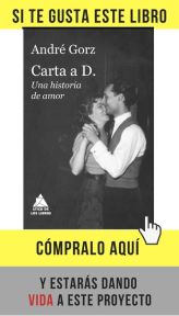 Carta a D., una historia de amor, de André Gorz. Editado por Ático de los libros