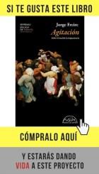 Agitación, de Jorge Freire (Páginas de espuma).