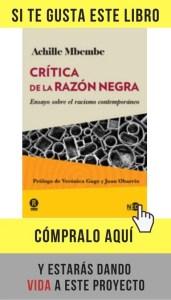 Crítica de la razón negra, de Mbembe (NED Ediciones).