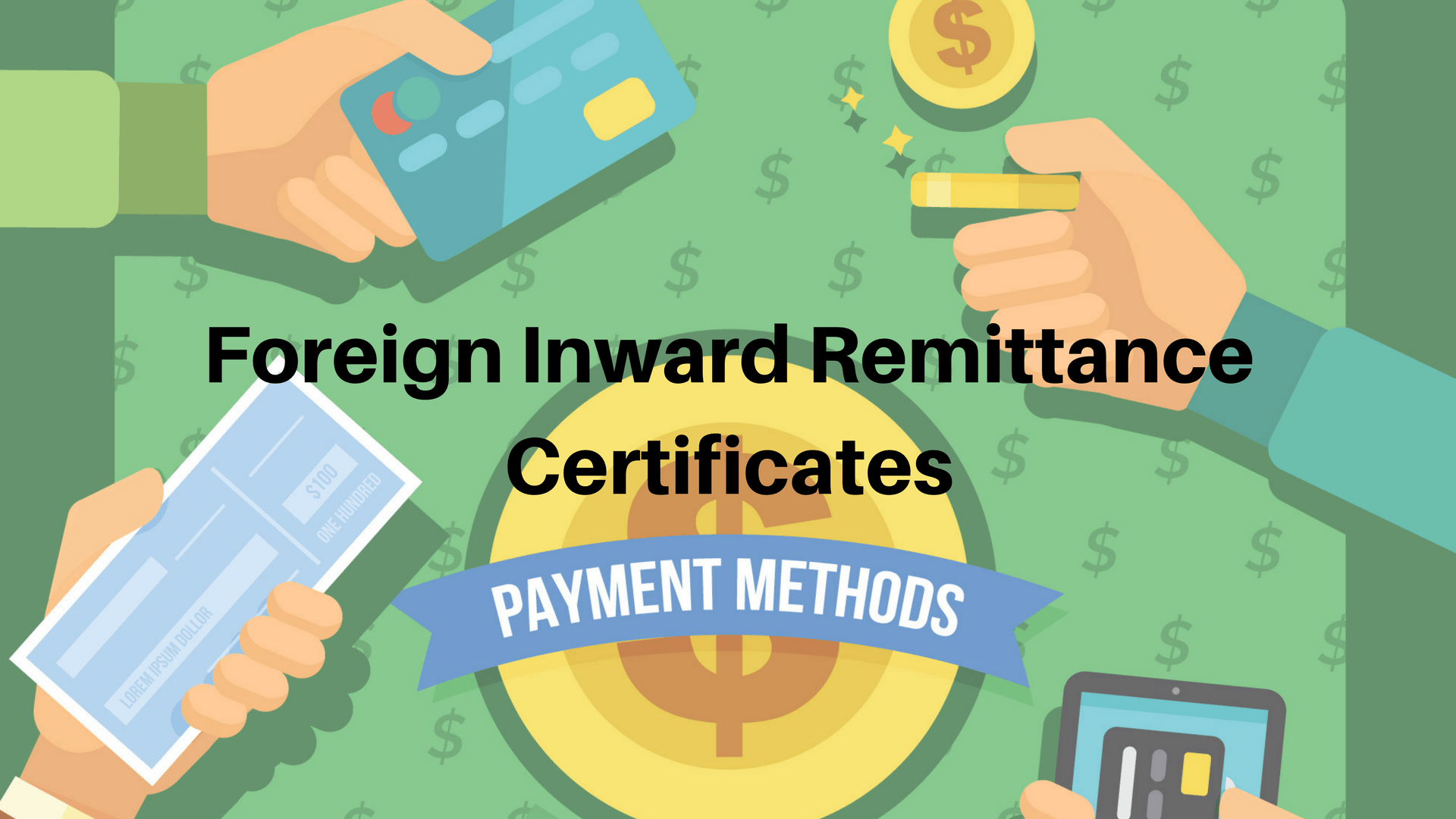 What is Foreign Inward Remittance Certificates ( FIRC