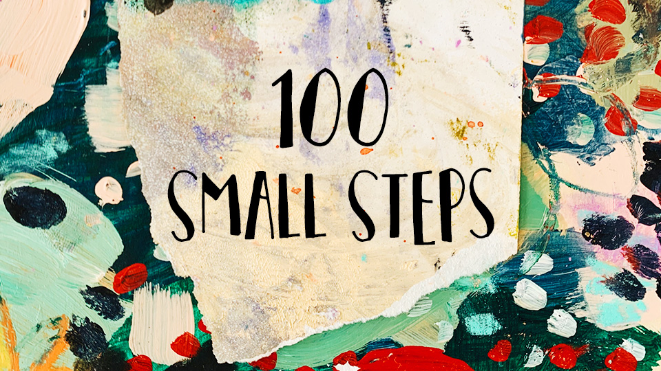 100 small steps prompts
