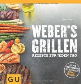 Weber's Grillen: Rezepte für jeden Tag (GU Weber Grillen) - 1