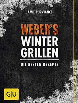 Weber's Wintergrillen: Die besten Rezepte (GU Weber Grillen) - 1