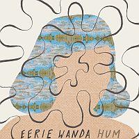 Eerie Wanda - Hum