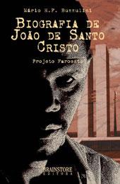 A biografia de João de Santo Cristo