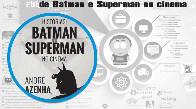 Livro narra histórias de Batman e Superman no cinema