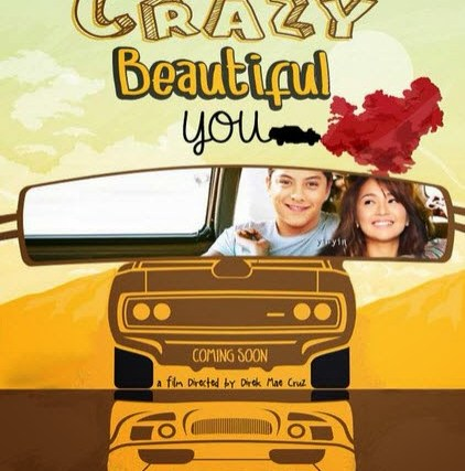 "Five reasons to watch ""Crazy Beautiful You"" starring Daniel Padilla, Kathryn Bernardo"