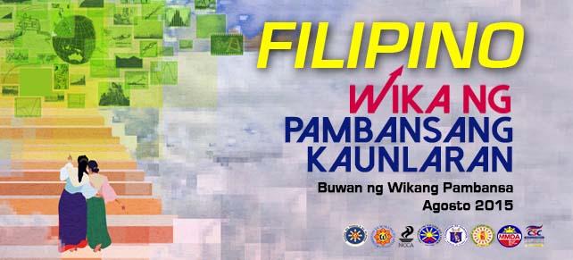 """Buwan ng Wika 2015: """"Filipino – Wika ng Pambansang Kaunlaran"""