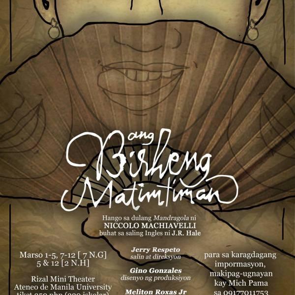 Ateneo Entablado presents 'Ang Birheng Matimtiman' by Jerry Respeto