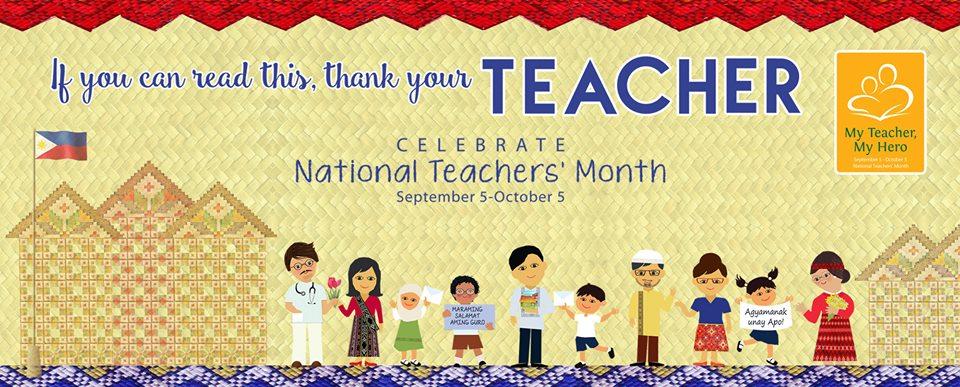 "National Teachers Month theme 2016: ""Guro, Kabalikat Sa Pagbabago"""