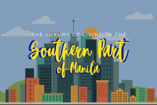 living in south Metro Manila
