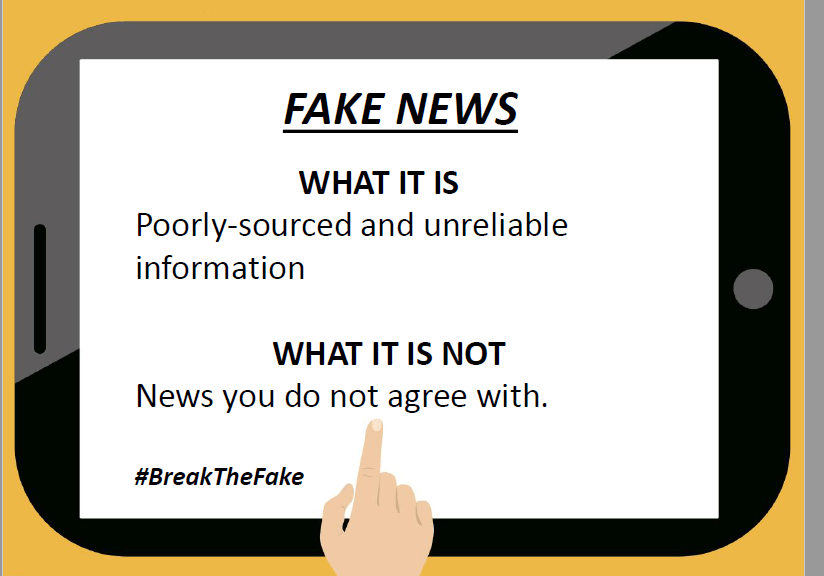 #BreakTheFake - Fighting Fake News: It's On Us!