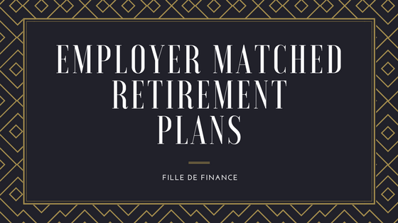 Employer-Matched Retirement Plans