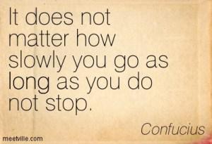 1275254684-quotation-confucius-perseverance-life-education-long-inspirational-meetville-quotes-215554