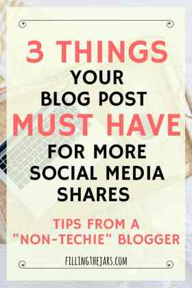 The 3 Most Effective Ways to Get Your Blog Posts Shared on Social Media | Guess what? It has nothing to do with SEO or your content. Seriously! Optimizing blog posts is a lot of work -- use these simple and effective ways to get your blog posts shared. | www.fillingthejars.com