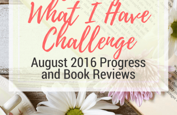 Reading What I Have Challenge – August 2016 | The challenge continues: Read my August 2016 book reviews, plus updates on the reading challenge and digital decluttering progress. | www.fillingthejars.com